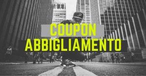 Codice sconto abbigliamento: tutti i coupon online su streetwear e grandi marchi sempre aggiornati