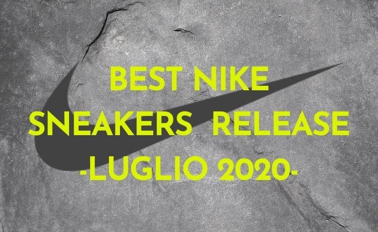 Migliori release Nike di luglio 2020