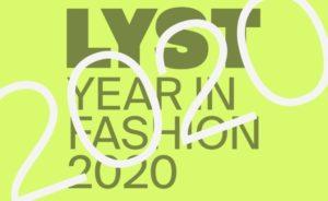 Lyst Year in Fashion 2020, un anno di cambiamenti raccontato dalla moda